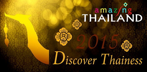 """La Thaïlande va célébrer sa nouvelle campagne """"2015 Discover Thainess"""" avec une grande cérémonie"""